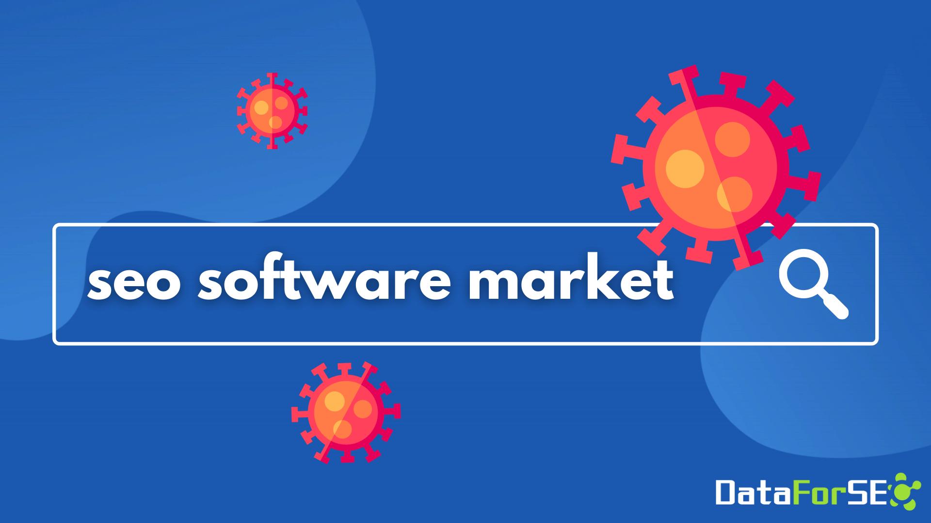 seo software market and covid-19