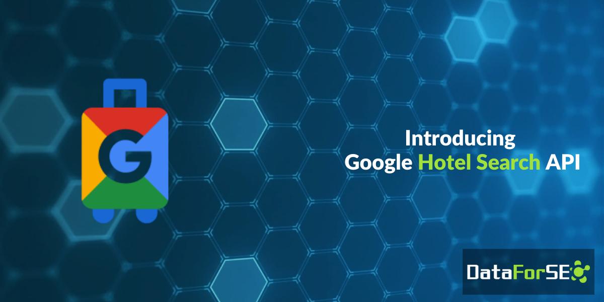 Meet Google Hotel Search API