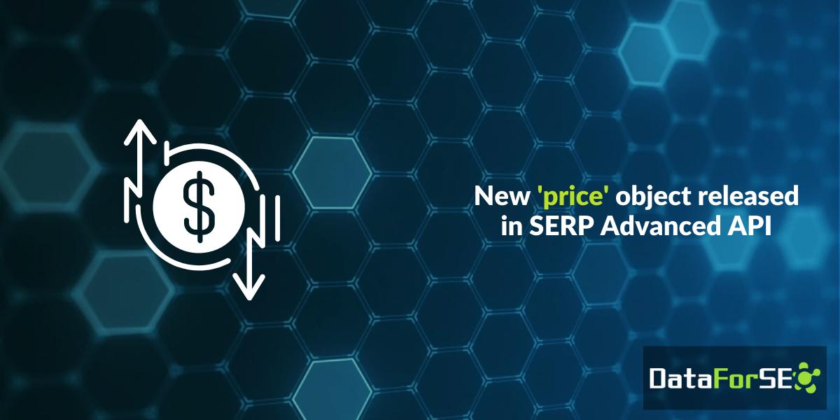 New 'price' object in SERP API